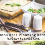 3 Common Meal Planning Mistakes (and how to avoid them!) thumbnail